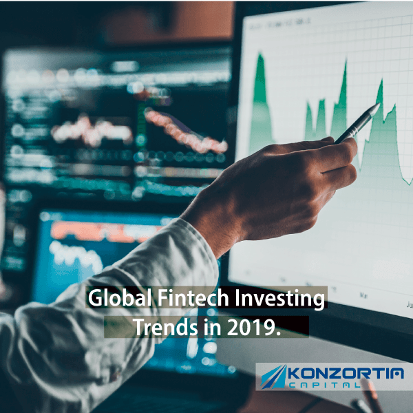 FINTECH DIGEST Global Fintech Investing Trends