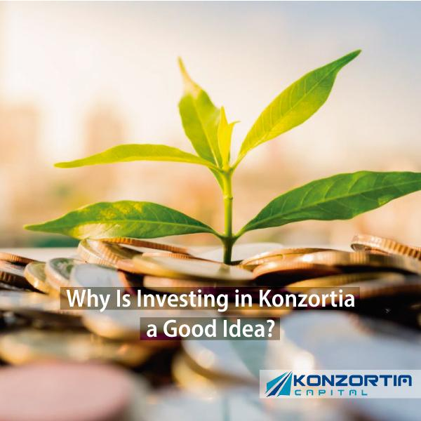 Why Is Investing in Konzortia a Good Idea?