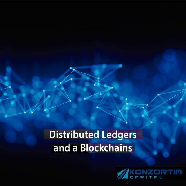 Distributed Ledgers and a Blockchains. Where should you put your money?