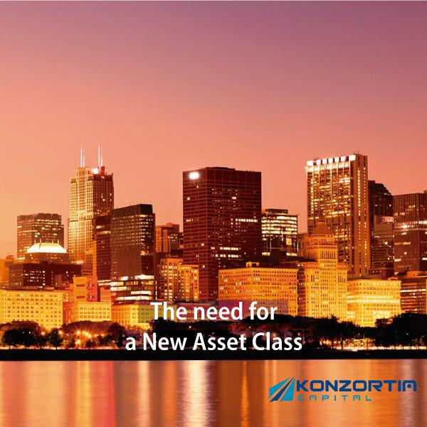 The need for a New Asset Class