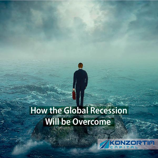 How the Global Recession Will be Overcome