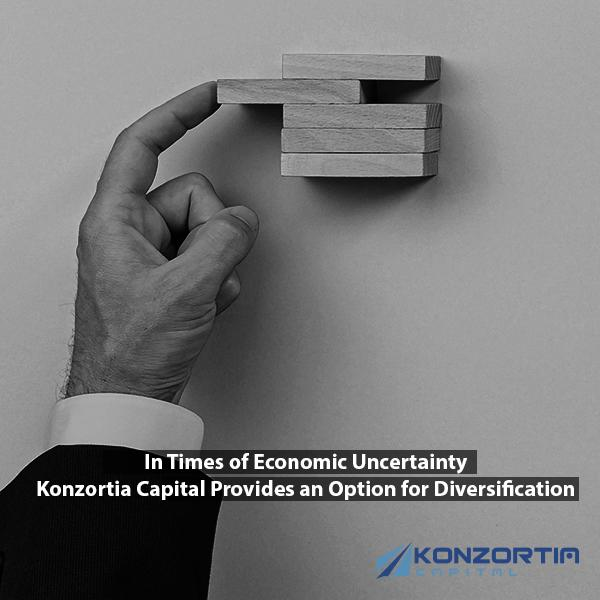 In Times of Economic Uncertainty Konzortia Capital Provides an Option for Diversification