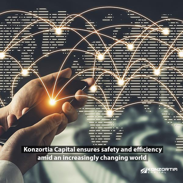 Konzortia Capital ensures safety and efficiency amid an increasingly changing world