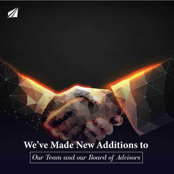 We've Made New Additions to Our Team and our Board of Advisors