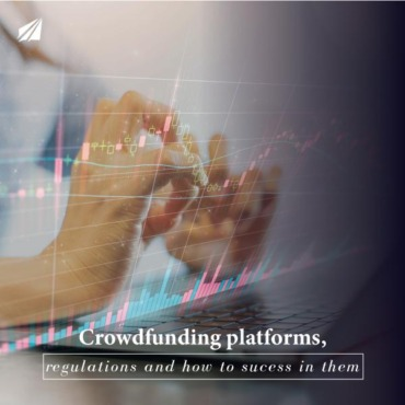 Crowdfunding platforms, regulations and how to sucess in them